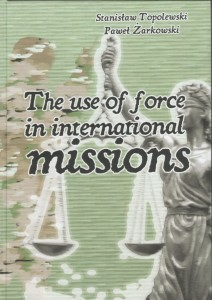 The use of force in international missions