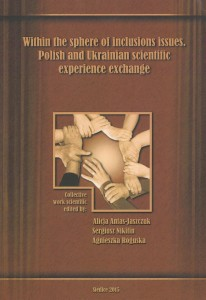 Within the sphere of inclusions issues. Polish and Ukrainian acientific experience exchange